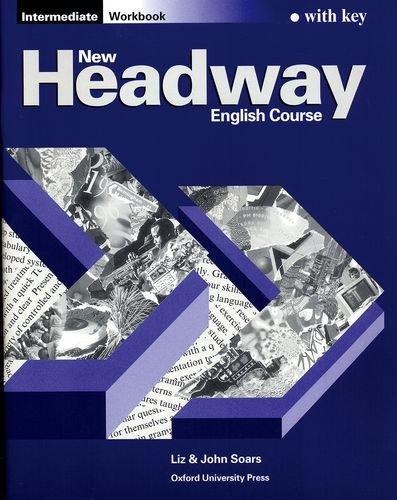 New headway intermed wb w/key: Workbook (with Key) Intermediate level