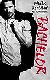 Bachelor (Rixton Falls) (Volume 2)