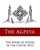 The Agpeya (Coptic Book of Hours)