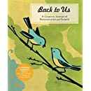 Back to Us: A Couple's Journal of Reconnection and Growth