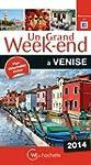 Un Grand Week-End � Venise 2014