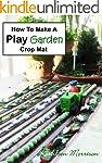 How To Make A Play Garden Crop Mat