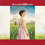Where Courage Calls | Janette Oke, Laurel Oke Logan