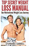 Top Secret Weight Loss Manual Our Motivational Weight Loss Journey