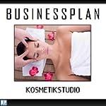 Businessplan - Existenzgr�ndung Kosme...
