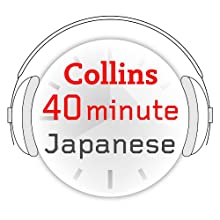 Japanese in 40 Minutes: Learn to speak Japanese in minutes with Collins  by Collins Narrated by uncredited