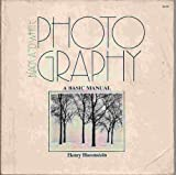 Black and white photography: A basic manual (The Crafts series) (0316373109) by Horenstein, Henry