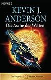 Die Asche der Welten. Die Saga der Sieben Sonnen 07. - Kevin J. Anderson