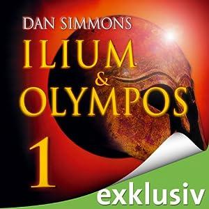Ilium & Olympos 1 Hörbuch