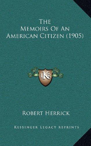 The Memoirs of an American Citizen (1905)