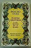 img - for Puertas giratorias, o, Los reveses de las silabas (Bibliotheca del fenice) (Spanish Edition) book / textbook / text book