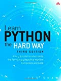 img - for Learn Python the Hard Way: A Very Simple Introduction to the Terrifyingly Beautiful World of Computers and Code (3rd Edition) (Zed Shaw's Hard Way Series) book / textbook / text book