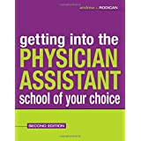 Getting Into the Physician Assistant School of Your Choice ~ Andrew Rodican