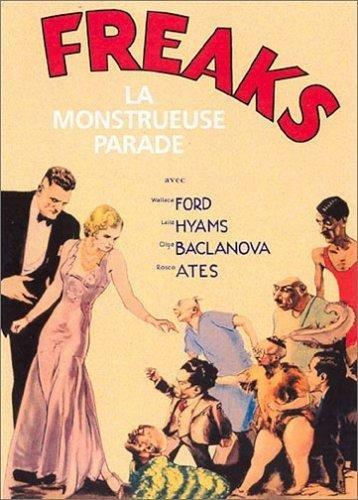 Freaks, la monstrueuse parade [Edizione: Francia]
