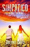 Simpatico: A Romantic Thriller (The Simpatico Series Book 1)