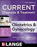 img - for Current Diagnosis & Treatment Obstetrics & Gynecology, Eleventh Edition (LANGE CURRENT Series) book / textbook / text book