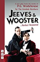 Jeeves and Wooster in 'Perfect Nonsense'