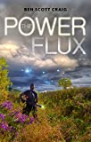 The Power Flux: A Dystopian Novel