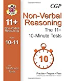 10-Minute Tests for 11+ Non-Verbal Reasoning (Ages 10-11)