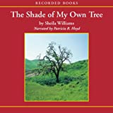 img - for Shade of My Own Tree book / textbook / text book