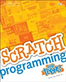 Scratch Programming for Teens (For Teens (Course Technology))