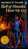 Roll of Thunder, Hear My Cry by Taylor, Mildred D. (1991) Paperback
