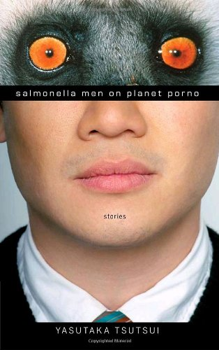 Salmonella Men on Planet Porno: Stories