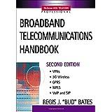 Broadband Telecommunications Handbook (McGraw-Hill Telecom Professional)by Regis J. Bates