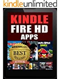 Kindle Fire HD Apps: For the New Kindle Fire Owner (Includes FREE Apps) (English Edition)