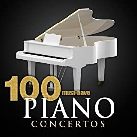 100 Must-Have Piano Concertos