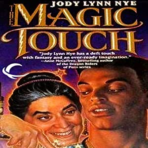 The Magic Touch | [Jody Lynn Nye]