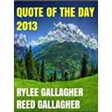 Quote of the Day 2013 ~ Michael Gallagher