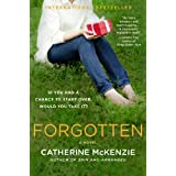 Forgotten: A Novel ~ Catherine McKenzie