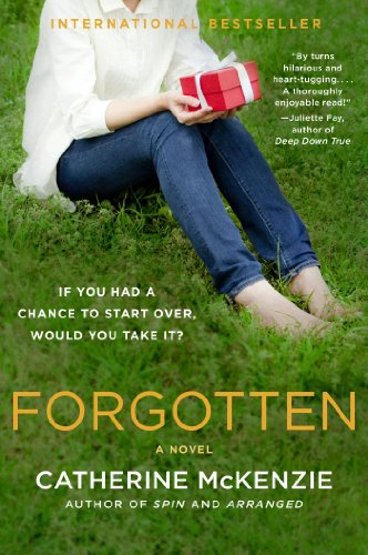 International Best Seller on Sale For a Limited Time! Catherine McKenzie's Forgotten: A Novel (x) – Just $1.99!