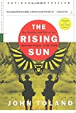 The Rising Sun: The Decline and Fall of the Japanese Empire, 1936-1945 by John Toland