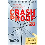 Crash Proof 2.0: How to Profit From the Economic Collapseby Peter D. Schiff