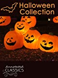 img - for Halloween Collection: The Book of Hallowe'en, Dracula, The Legend of Sleepy Hollow, Hallowe'en at Merryvale, Carmilla, The House of the Vampire & more (Annotated Classics) book / textbook / text book