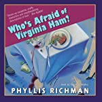 Who's Afraid of Virginia Ham? | Phyllis Richman