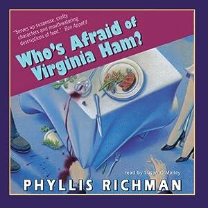 Who's Afraid of Virginia Ham? | [Phyllis Richman]