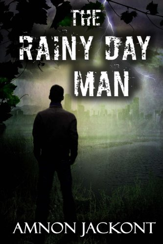 The Rainy Day Man: espionage Thriller (Suspense and Political Mystery Book 1)