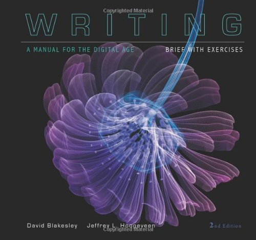 Writing: A Manual for the Digital Age- Brief with Exercises