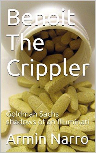 benoit-the-crippler-goldman-sachs-shadows-of-an-illuminati-english-edition