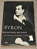 img - for George Gordon, Lord Byron: Selected Poetry and Letters book / textbook / text book