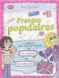"""Afficher """"Presque populaires n° 2<br /> Amitié par correspondance de Léa Goldblatt et Julie Graham-Chang"""""""