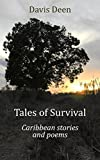Tales of Survival -: Caribbean Stories and Poems