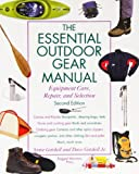 img - for The Essential Outdoor Gear Manual: Equipment Care, Repair, and Selection book / textbook / text book