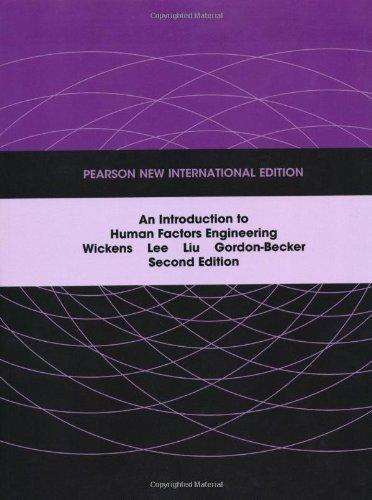 introduction-to-human-factors-engineering-by-wickens-christopher-d-lee-john-liu-yili-d-gordon-bec-20