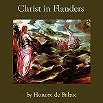 Christ in Flanders | Honore de Balzac