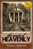 The Secrets of Heavenly (Heavenly Plantation Book 1)