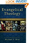 Evangelical Theology: A Biblical and...
